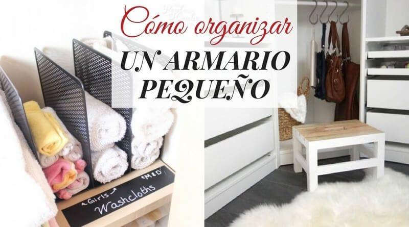 Cómo organizar un armario pequeño con mucha ropa