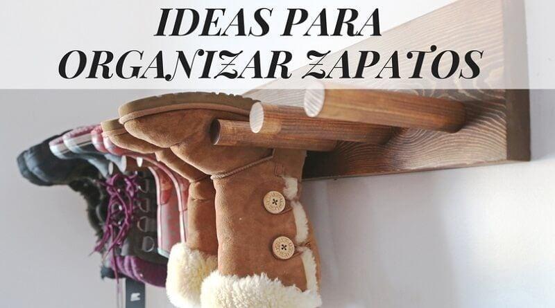 18 Ideas para organizar zapatos