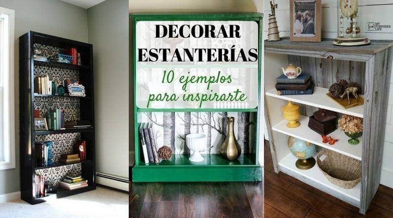 Decorar estanterías: 10 ejemplos para inspirarte