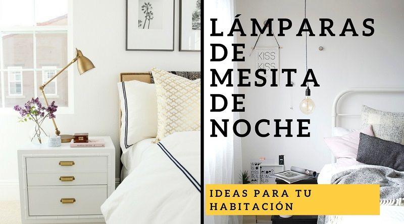 L mparas de mesita de noche 6 ideas para tu habitaci n - Mesitas de noche de diseno ...
