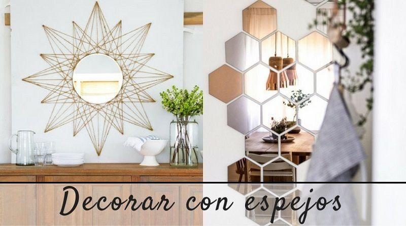Decorar con espejos: 8 ideas para tu casa