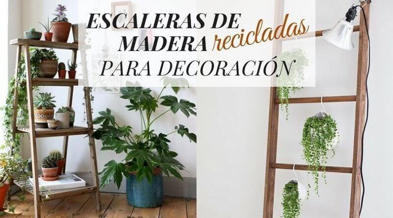 Escaleras de madera recicladas para decoraci n la for Escaleras de madera para decorar