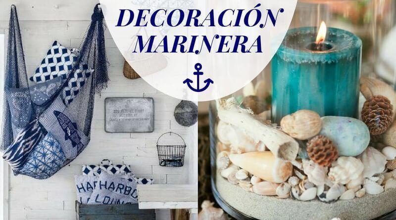 Decoración marinera: las mejores ideas de decoración náutica