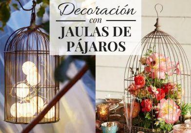 Decoración con jaulas de pájaros
