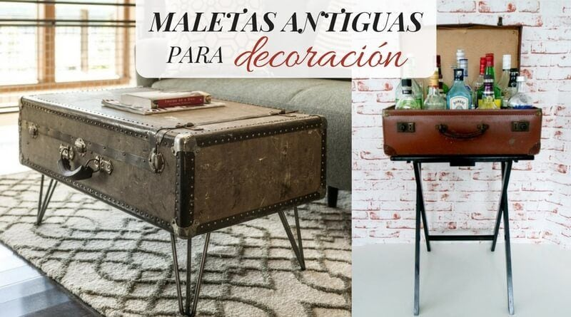 Maletas antiguas para decoraci n la cartera rota - Maletas antiguas decoracion ...