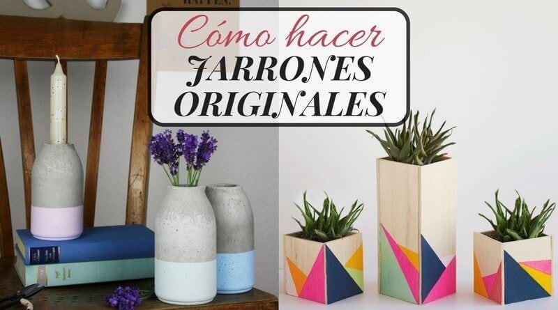 cmo hacer jarrones originales - Decoracion Jarrones