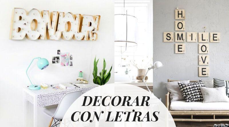 Decorar con letras: 18 ejemplos para tu casa