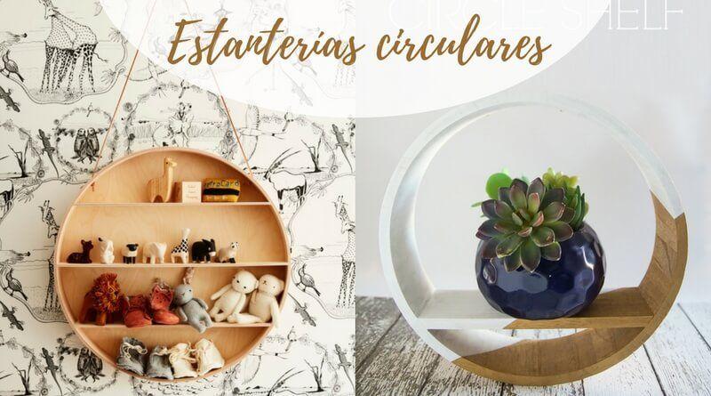 Estanterías circulares: 10 ejemplos para inspirarte