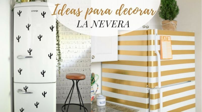 Ideas para decorar la nevera