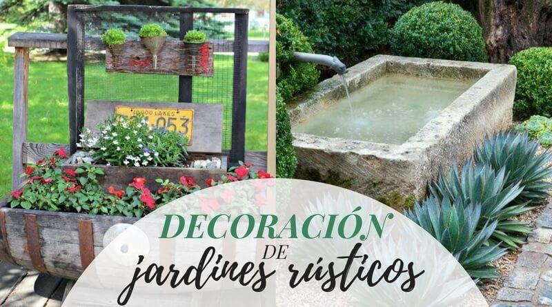 Decoración de jardines rústicos