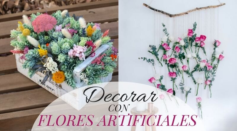 Decorar con flores artificiales