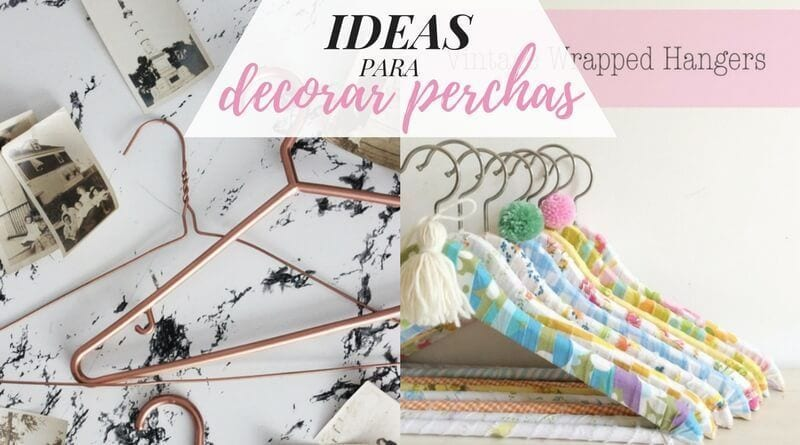 Ideas para decorar perchas