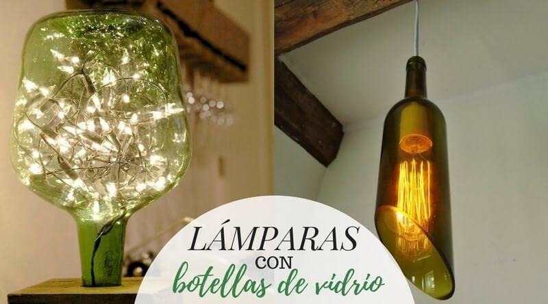 Lámparas Con Botellas De Vidrio La Cartera Rota
