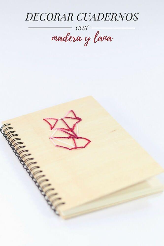 Cómo decorar cuadernos con madera y lana