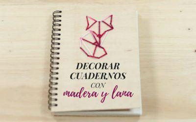 Decorar cuadernos con madera y lana