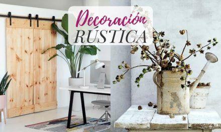 Ideas de decoración rústica de interiores para inspirarte