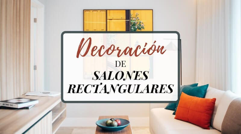 Decoración de salones rectangulares