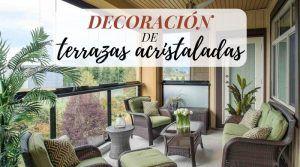 Ideas de decoración de terrazas acristaladas