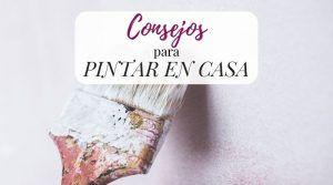 Consejos para pintar en casa