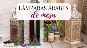 Lámparas árabes de mesa